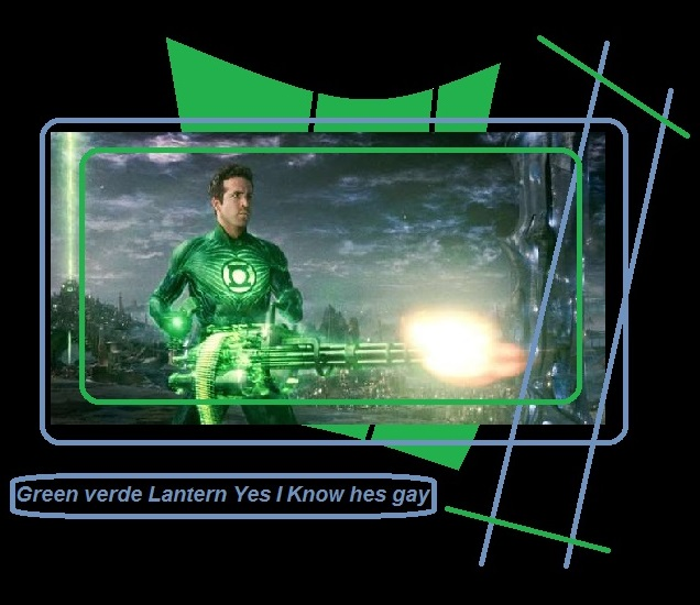 Green verde Lantern Yes I Know hes gay 78651
