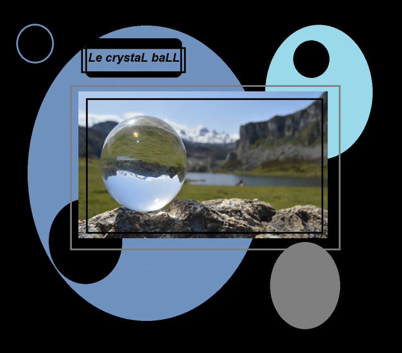 Le crystaL baLL