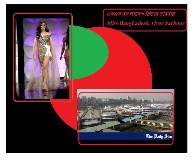 Miss bangLadesh river harbour