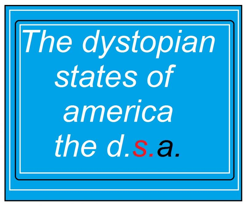 the dystopian states of america